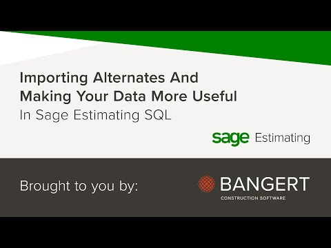 Importing Alternates And Making Your Data More Useful In Sage Estimating SQL