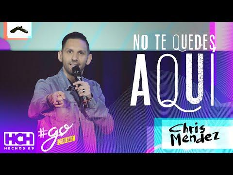 Chris Mendez - No Te Quedes Aquí