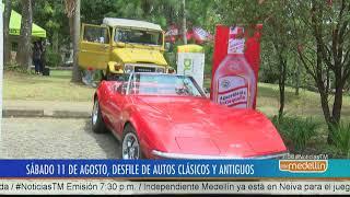 Este 11 de agosto será el Desfile de Autos Clásicos y Antiguos [Noticias] - Telemedellín