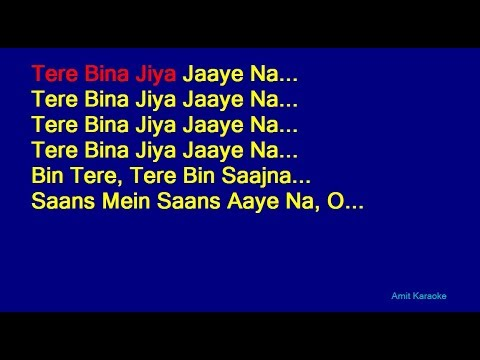 Tere Bina Jiya Jaaye Na - Lata Mangeshkar Hindi Full Karaoke with Lyrics