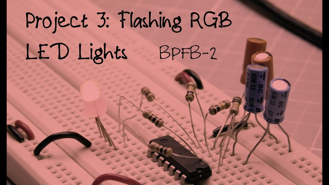 5 More Breadboard Projects For Beginners: Project 3- Flashing RGB ...