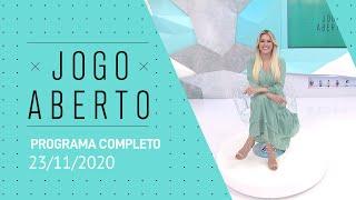 JOGO ABERTO - 23/11/2020 - PROGRAMA COMPLETO