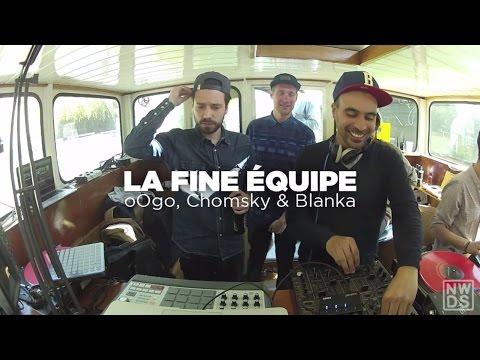 La Fine Équipe (Blanka, oOgo & Chomsky) • Nowadays Takeover • Le Mellotron