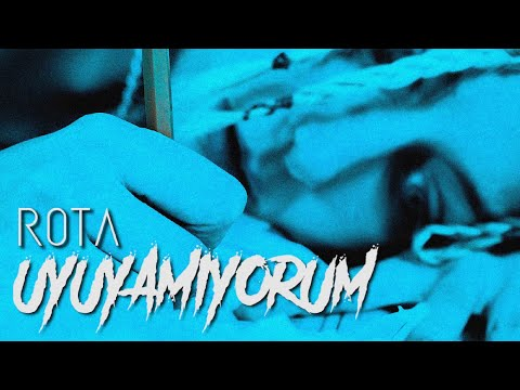 Rota – Uyuyamıyorum (Official Music Video)