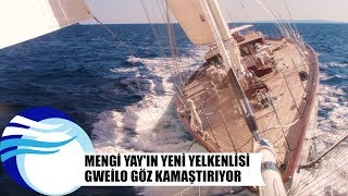 Mengi Yay&#39in yeni yelkenlisi Gweilo goz kamastiriyor