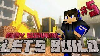 Lets Build!!!!!! Ruby Survival Ep5