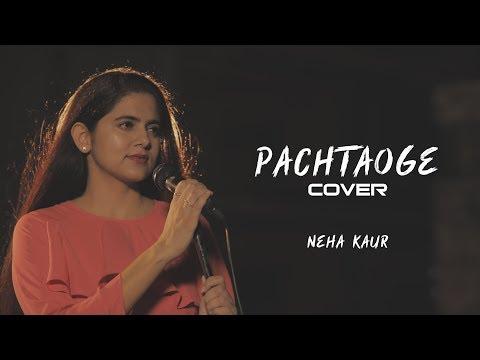 Pachtaoge | Female Cover | Arijit Singh | Vicky Kaushal Nora Fatehi | Bpraak Jaani | Neha Kaur