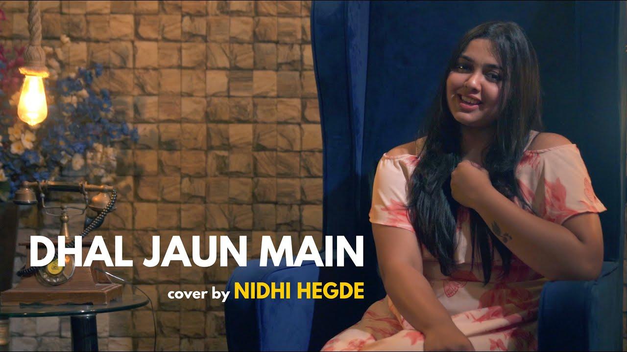 Dhal Jaun Main   cover by Nidhi Hegde   Sing Dil Se   Rustom   Akshay Kumar   Jeet Gannguli   Jubin