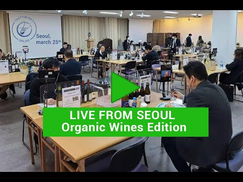 """Live - TastyWines Online from Seoul """"Organic Wines Edition"""""""