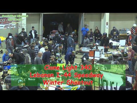 Clone Light 340- I-44 Speedway Winter Shootout 1-19-2018
