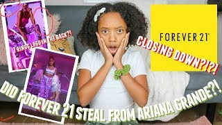Ariana Grande is suing Forever 21?? FOREVER 21 CLOSING DOWN?