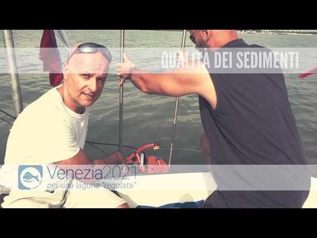Qualità dei sedimenti in laguna di Venezia – Venzia2021