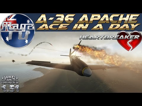 War Thunder - A-36 Apache 'Ace in a Day' Heartbreaker - Realistic Battle