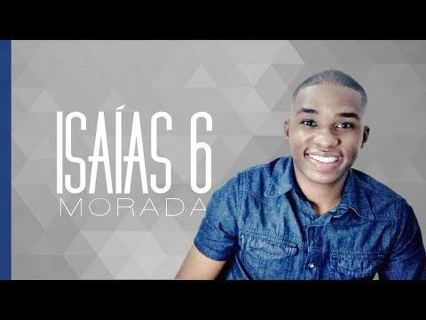 Morada - Isaías 6 | Santo, Lindo e Incomparável  (COVER)