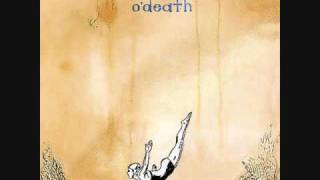 Song of the Day 10-14-09: Down To Rest by O'Death
