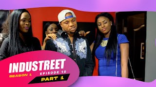 Industreet Season 1 Episode 10 - PUBLICITY STUNT (Part 1)