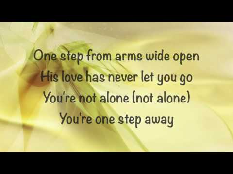Casting Crowns - One Step Away - (with lyrics) (2016)