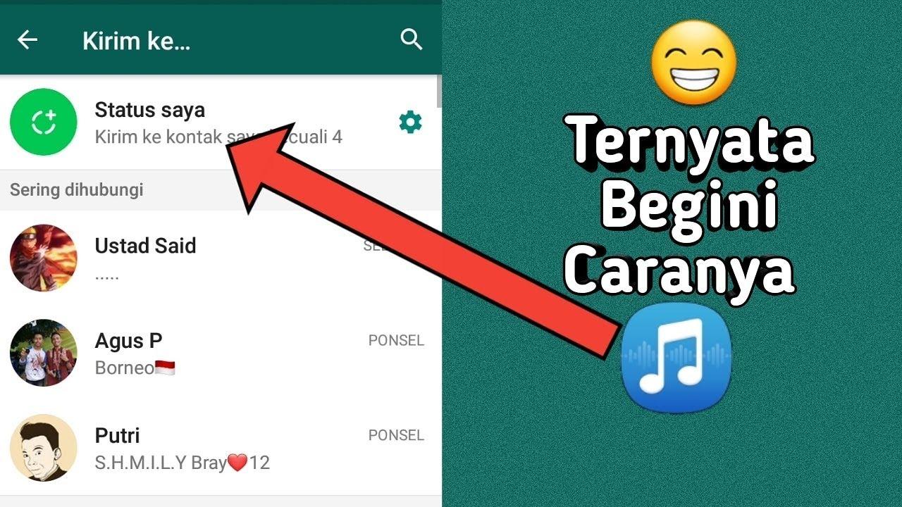 3 Cara Membuat Status Musik Di Whatsapp 2020 Youtube