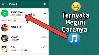 3 Cara Membuat Status Musik Di WhatsApp 2020