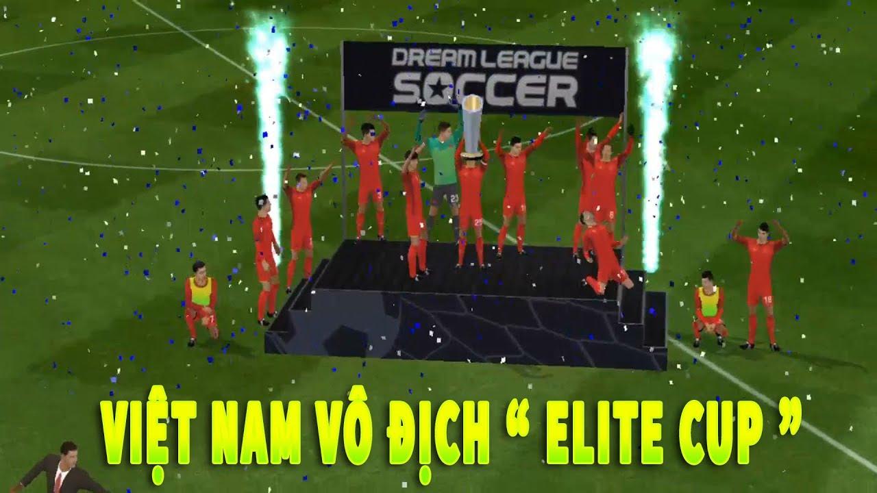 Việt Nam Đại chiến trận cầu trong mơ giành CUP Dream League Soccer 2019