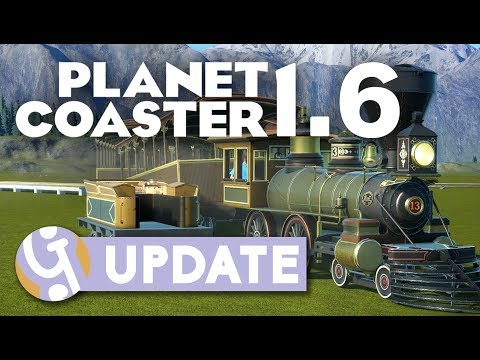 1.6 Update Overview | Planet Coaster
