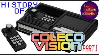 ► Pop Culture History: ColecoVision - Part 1 - Episode 1 (ColecoVision, Atari, NES, Arcade)