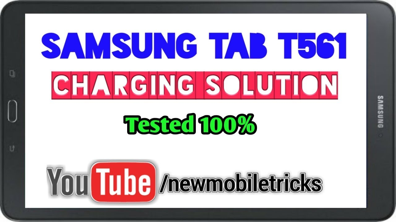 Samsung Tab E T561 Charging Solution Youtube