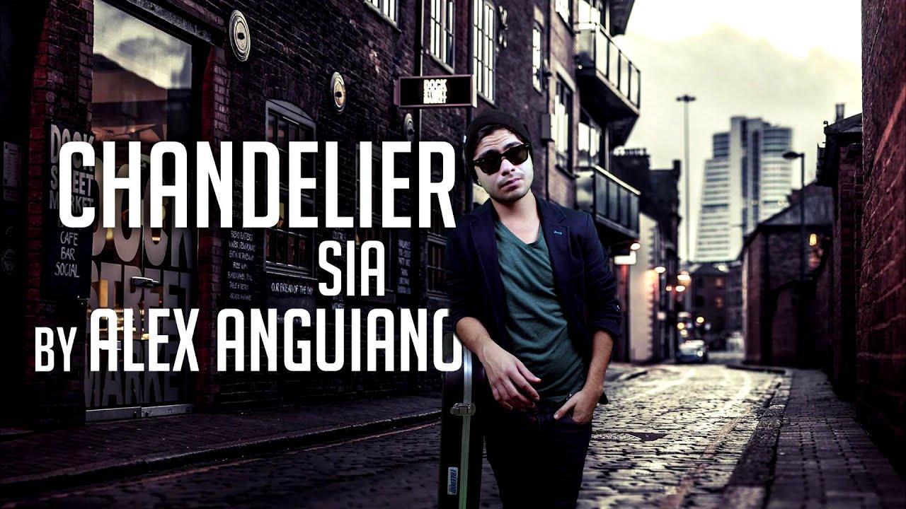 Chandelier - Alex Anguiano (Sia Cover) - YouTube
