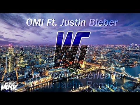 OMI Ft. Justin Bieber - Love Your Cheerleader (Felix Jaehn Remix) [WilkiG Mashup]