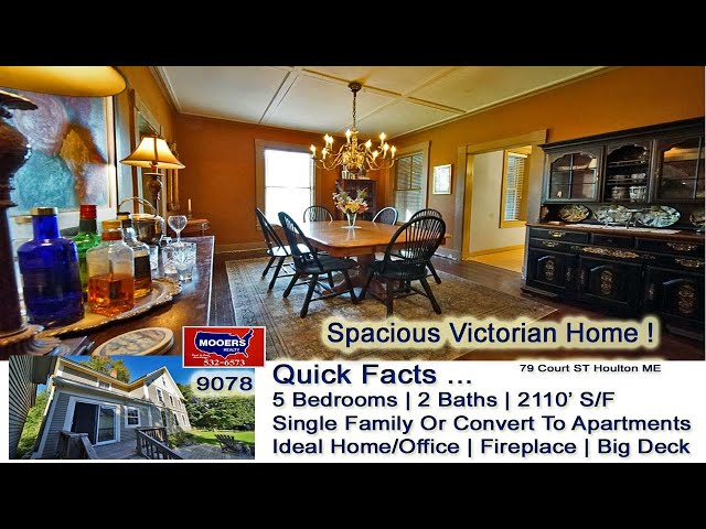 Victorian Homes In Maine Video | 79 Court ST Houlton ME Real Estate Listing MOOERS REALTY 9078