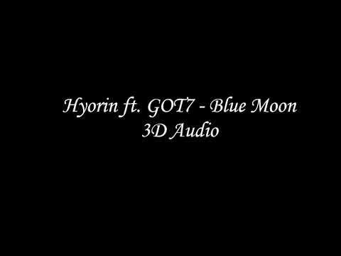 [3D/Use Headphone] Hyorin ft  GOT7 - Blue Moon