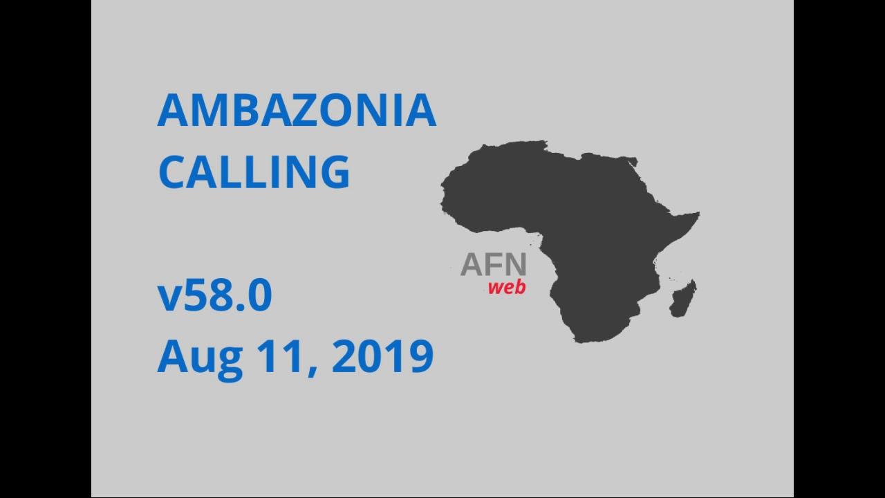 AMBAZONIA CALLING #59 AUG 11 2019 #1
