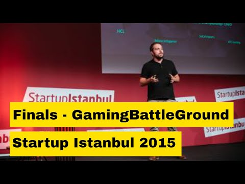 Startup Istanbul 2015 - Gaming Battle Ground Final Pitch