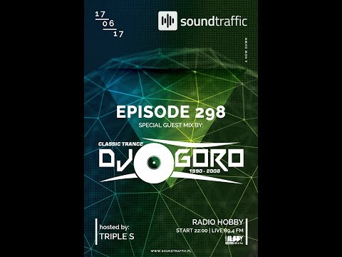 SoundTraffic Episode 298 // Classic Trance // 100%Vinyl // 1999-2005 // Mixed By DJ Goro