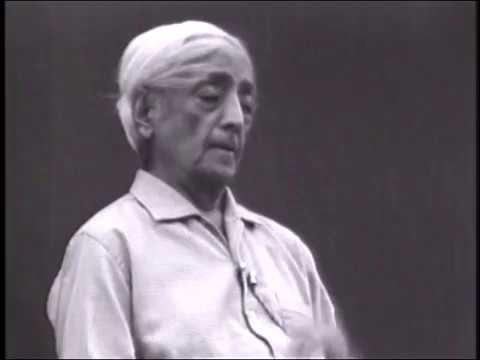 On awareness and the awakening of intelligence | J. Krishnamurti