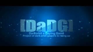 [DaDG] Darkorbit a Dying Game