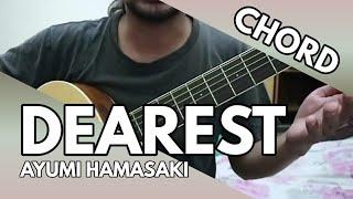 Dearest - Ayumi Hamasaki (OST Inuyasha) (CHORD)