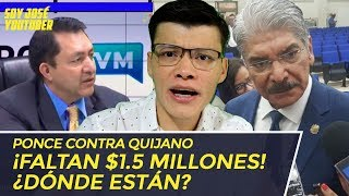 PONCE CONTRA QUIJANO ¡FALTAN $1.5 MILLONES! ¡MÁS CHANCHULLOS! - SOY JOSE YOUTUBER