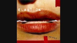 Your Arse My Place // Elastica