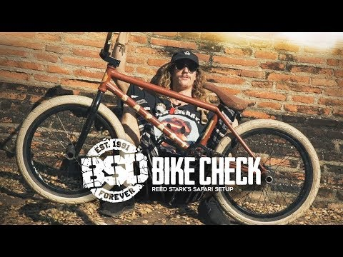 BSD BMX - Reed Stark Safari Bike Check