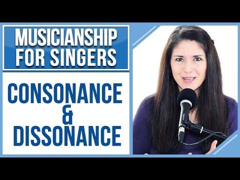 Musicianship For Singers: CONSONANCE & DISSONANCE