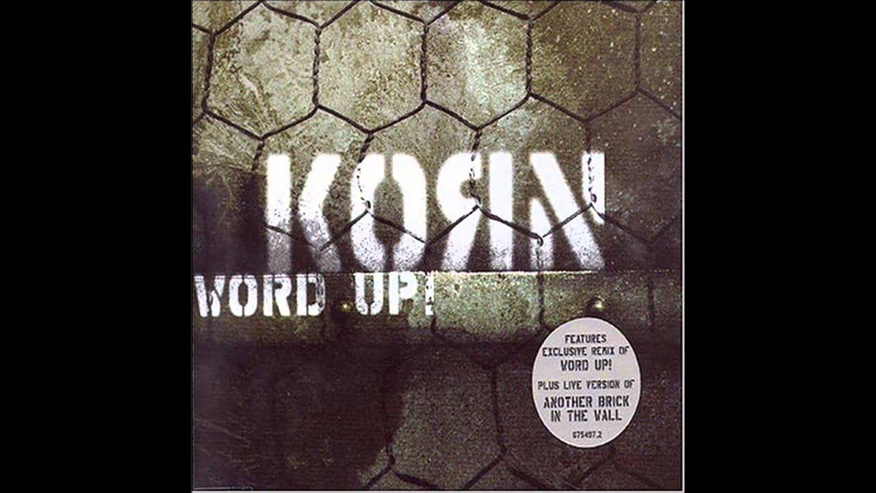 Korn word up mp3 скачать