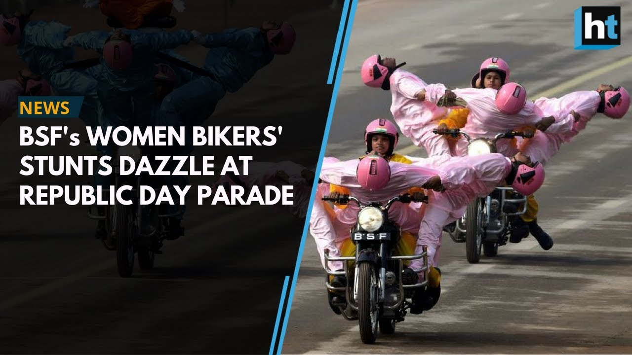 Republic Day 2018: BSF's women bikers dazzle at parade