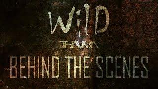 WILD | BEHIND THE SCENES
