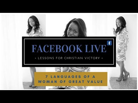 7 LANGUAGES OF A WOMAN OF GREAT VALUE