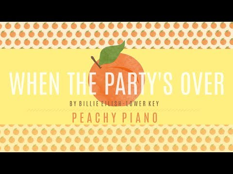 When The Party's Over - Billie Eilish (Lower Key)   Piano Backing Track