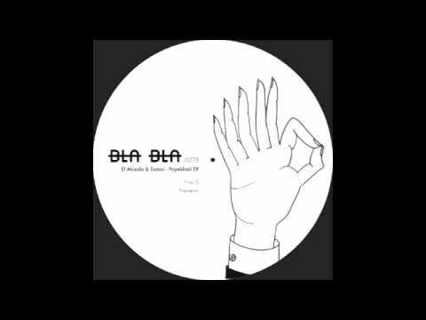 [BLA BLA 027] EL MUNDO & SATORI - PAPAPEO