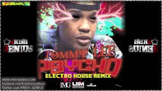 Tommy Lee - Psycho (Electro House Remix) [Raw] Nov 2012