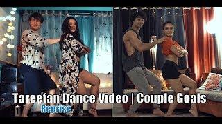 Tareefan Reprise dance video | Veere Di Wedding | Lisa Mishra | Couple goals | Sony a6300