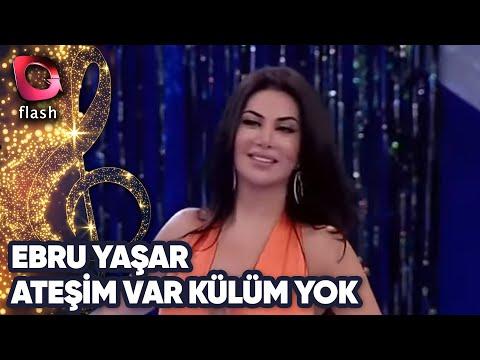 Ebru Yaşar - Ateşim Var Külüm Yok